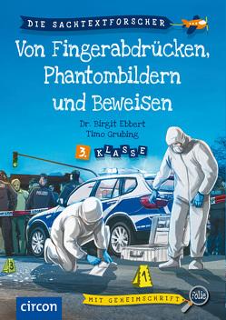 Von Fingerabdrücken, Phantombildern und Beweisen von Dr. Ebbert,  Birgit, Grubing,  Timo