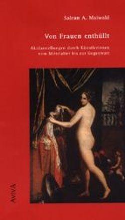 Von Frauen enthüllt von Maiwald,  Salean A