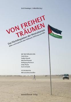 Von Freiheit träumen von Bruckmüller,  Michaela, Fenninger,  Erich, Volkshilfe