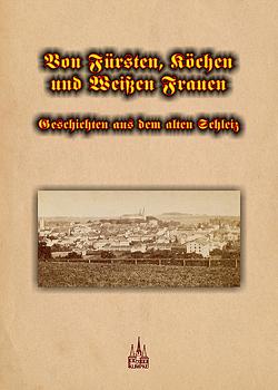 Von Fürsten, Köchen und Weißen Frauen von Klimpke,  Juergen K., Schlewitz,  Herm.