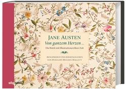 Von ganzem Herzen … von Austen,  Jane, Hughes-Hallett,  Penelope