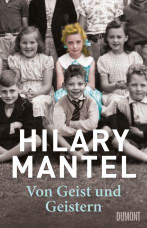 Von Geist und Geistern von Löcher-Lawrence,  Werner, Mantel,  Hilary