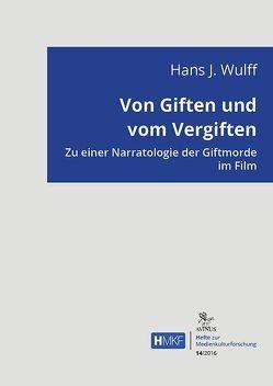 Von Giften und vom Vergiften von Wulff,  Hans J