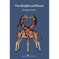 Von Giraffen und Küssen von Kinovki,  Ronaldo