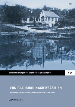 Von Glauchau nach Brasilien von Matzke,  Judith