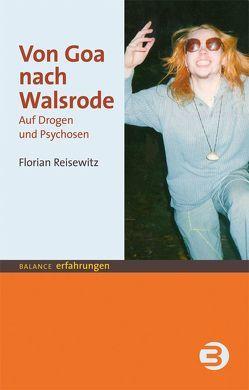 Von Goa nach Walsrode von Reisewitz,  Florian