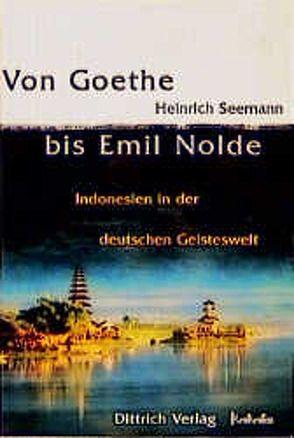 Von Goethe bis Emil Nolde von Seemann,  Heinrich