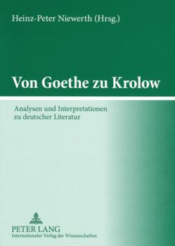 Von Goethe zu Krolow von Niewerth,  Heinz-Peter