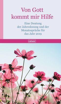 Von Gott kommt mir Hilfe 2019 von Wildermuth,  Bernd