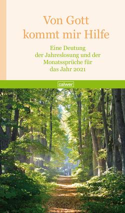 Von Gott kommt mir Hilfe 2021 von Wildermuth,  Bernd