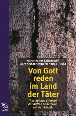 Von Gott reden im Land der Täter von Kellenbach,  Katharina, Krondorfer,  Björn, Reck,  Norbert