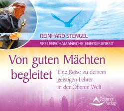 Von guten Mächten begleitet von Stengel,  Reinhard
