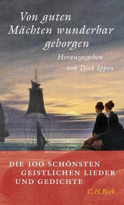 Von guten Mächten wunderbar geborgen von Ippen,  Dirk, Ippen,  Marlene, Nelle,  Albrecht