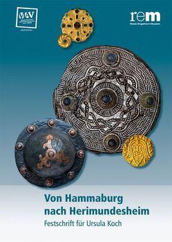 Von Hammaburg nach Herimundesheim von Wieczorek,  Alfried, Wirth,  Klaus