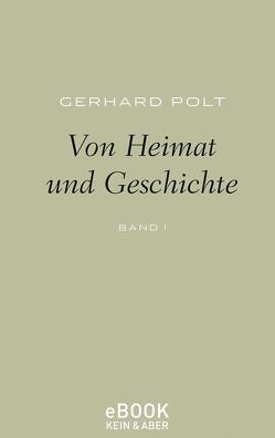 Von Heimat und Geschichte von Polt,  Gerhard