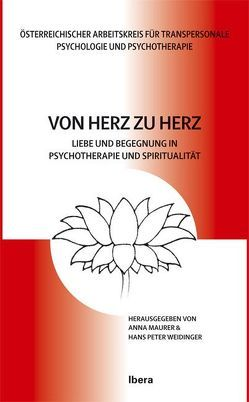 Von Herz zu Herz von Maurer,  Anna, Weidinger,  Hans P