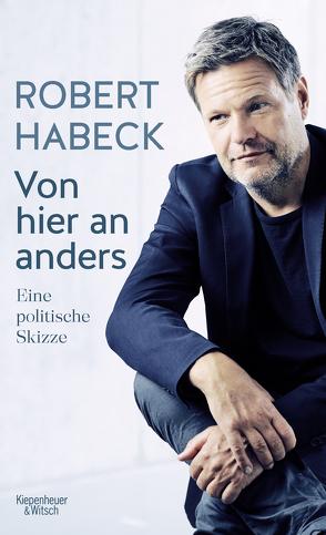Von hier an anders von Habeck,  Robert