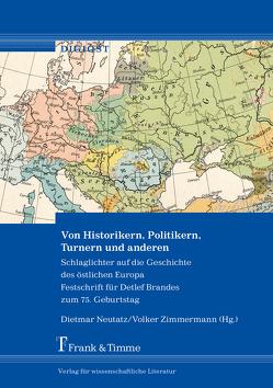 Von Historikern, Politikern, Turnern und anderen von Neutatz,  Dietmar, Zimmermann,  Volker