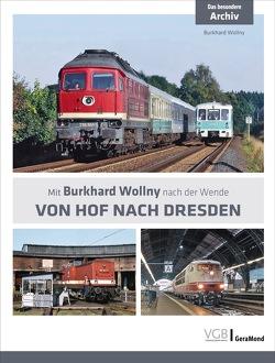 Von Hof nach Dresden von Wollny,  Burkhard