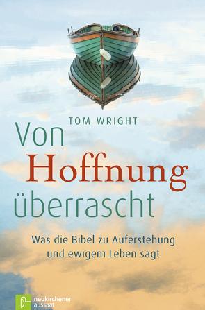 Von Hoffnung überrascht von Faix,  Tobias, Wright,  Tom