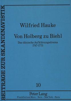 Von Holberg zu Biehl von Hauke,  Wilfried