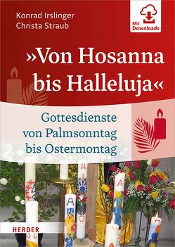 """""""Von Hosanna bis Halleluja"""" von Irslinger,  Konrad, Straub,  Christa"""