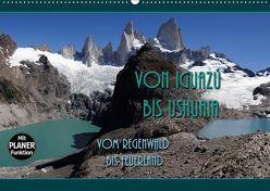 Von Iguazú bis Ushuaia – vom Regenwald bis Feuerland (Wandkalender 2019 DIN A2 quer) von Flori0