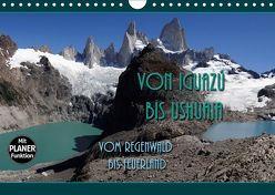 Von Iguazú bis Ushuaia – vom Regenwald bis Feuerland (Wandkalender 2019 DIN A4 quer) von Flori0