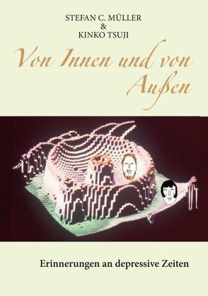 Von Innen und von Außen von Müller,  Stefan C., Tsuji,  Kinko
