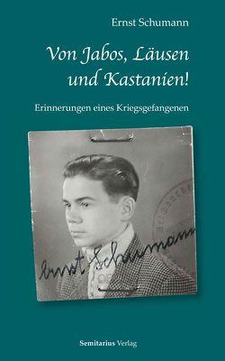 Von Jabos, Läusen und Kastanien. von Schumann,  Ernst