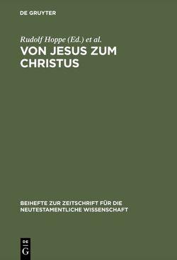 Von Jesus zum Christus von Busse,  Ulrich, Hoppe,  Rudolf