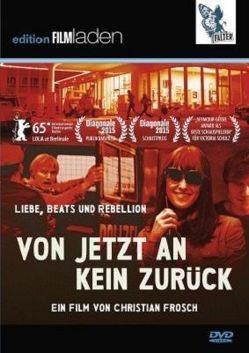 Von jetzt an kein zurück von Becker,  Ben, Frosch,  Christian, Schulz,  Victoria, Spieker,  Anton