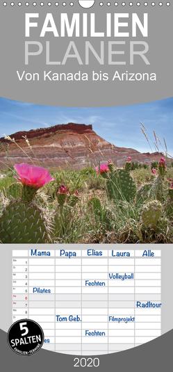 Von Kanada bis Arizona – Familienplaner hoch (Wandkalender 2020 , 21 cm x 45 cm, hoch) von Flori0