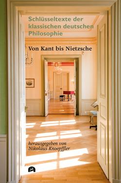 Von Kant bis Nietzsche von Knoepffler,  Nikolaus