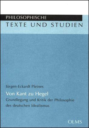 Von Kant zu Hegel von Pleines,  Jürgen-Eckardt