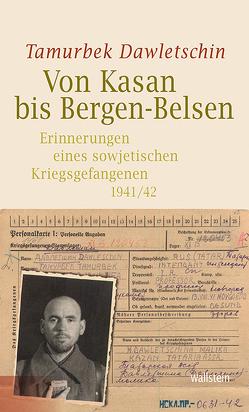 Von Kasan bis Bergen-Belsen von Dawletschin,  Tamurbek, Drevs,  David M.