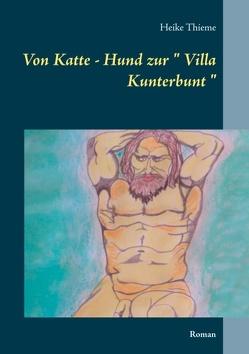 """Von Katte – Hund zur """" Villa Kunterbunt """" von Thieme,  Heike"""
