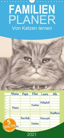 Von Katzen lernen – Familienplaner hoch (Wandkalender 2021 , 21 cm x 45 cm, hoch) von Kunst & Design,  Dany's