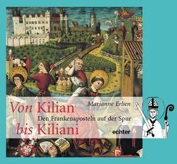 Von Kilian bis Kiliani von Erben,  Marianne