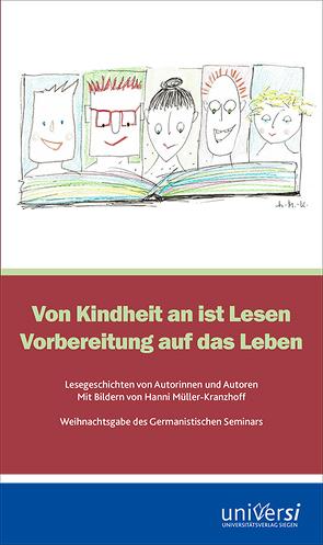 Von Kindheit an ist Lesen Vorbereitung auf das Leben von Deventer,  Bastian, Mikota,  Jana, Schmidt,  Nadine J.