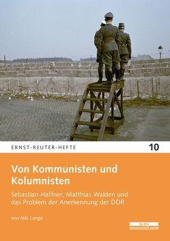 Von Kommunisten und Kolumnisten von Lange,  Nils