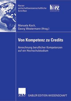 Von Kompetenz zu Credits von Koch,  Manuela, Westermann,  Georg