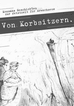 Von Korbsitzern von Kossak,  Klaus