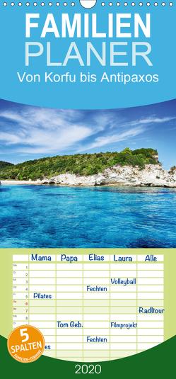 Von Korfu bis Antipaxos – Familienplaner hoch (Wandkalender 2020 , 21 cm x 45 cm, hoch) von Hug,  Simone