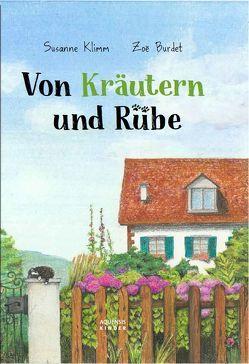 Von Kräutern und Rübe von Burdet,  Zoe, Klimm,  Susanne