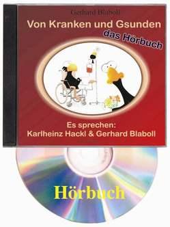 Von Kranken und Gsunden von Blaboll,  Gerhard, Hackl,  Karlheinz