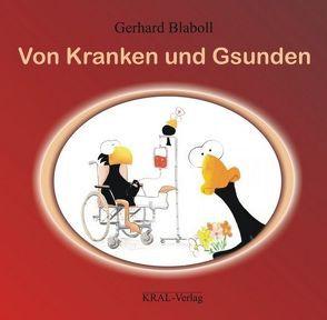 Von Kranken und Gsunden von Blaboll,  Gerhard