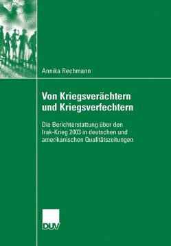 Von Kriegsverächtern und Kriegsverfechtern von Rechmann,  Annika