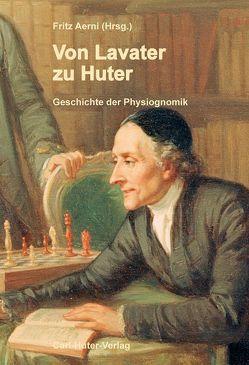 Von Lavater zu Huter von Aerni,  Fritz