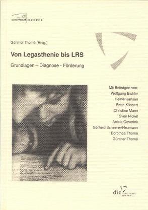 Von Legasthenie bis LRS von Thomé,  Günther
